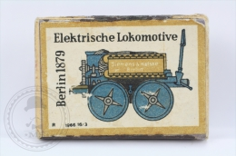 Old Advertising Matchbox/ Matches - Old Electric Locomotive/ Elektrische Lokomotive Berlin 1879 - Cajas De Cerillas (fósforos)