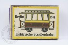 Old Advertising Matchbox/ Matches - Old Electric Tramway/ Elektrische Straßenbahn Berlin 1881 - Cajas De Cerillas (fósforos)