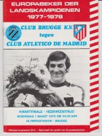 Official Football Programme CLUB BRUGGE KV Belgium - ATLETICO MADRID Spain European Cup ( Pre - Champions League )1978 - Abbigliamento, Souvenirs & Varie