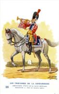 CPA (les Uniformes De La Gendarmerie B17) Gendarmerie D Elite  De La Garde Imperiale Trompette 1806 Grande Tenue - Police - Gendarmerie