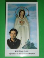 PIERINA GILLI Apostola Di Maria SS. ROSA MISTICA Veduta Santuario FONTANELLE Di MONTICHIARI,Brescia  - Santino - Santini
