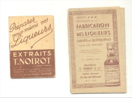 T. Noirot   Nancy - Lot De 2  Fascicules  - Préparer Vos Liqueurs (bilingue FR/NL) Et Fabrication Des Liqueurs (b150) - Autres Collections