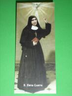 "Beata ELENA GUERRA ""Oblate Spirito Santo"" Piazza S.Agostino LUCCA - Santino/segnalibro - Images Religieuses"
