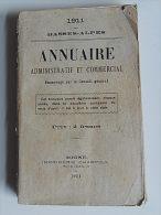 BASSES-ALPES, DIGNE : ANNUAIRE ADMINISTRATIF ET COMMERCIAL 1911 - Cultural