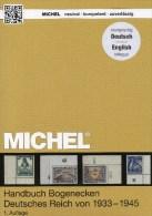 Stamps To 1945 Corner MICHEL Handbook Bogenecken Reichspost Katalog 2014 New 80€ 3.Reich Special Catalogue Old Germany - Livres, BD, Revues