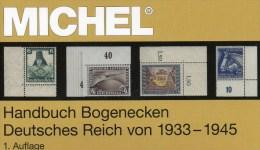 Handbuch Bogenecken Reichspost Michel Katalog 2014 Neu 80€ 3.Reich Stamps To 1945 Corner New Special Catalog Old Germany - Collections