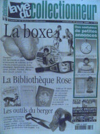La Vie Du Col N°256 Janv 1999 - Boxe; Bibliotèque Rose; Outil Du Berger; Raymond Peynet; Bouchons Capsulé - Trödler & Sammler