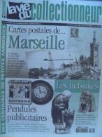 La Vie Du Col N°270 Avril 1999 - Marseille En CP; Pendule Publicitaire; Netsukes; Densimètre; Art Culinaire; Matér Pèche - Collectors