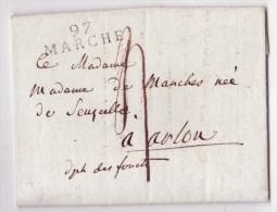L. De Serainchamps 1808 Avec Marque 97/MARCHE (texte Sur Un Militaire) Pour Arlon - 1794-1814 (Période Française)
