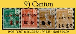 Canton-009 - 1906 - Y&T: N.36,37,38,41 (+) LH -. - Neufs