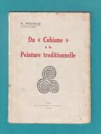 Livre Ancien - Du CUBISME à La Peinture Traditionnelle - 1948 - R. Pouyaud  - RARE - Art - Art