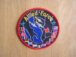 ALLIED FORCE Bosnie Kosovo Guerre War  Nato Otan Air Force ECUSSON PATCH BADGE - Ecussons Tissu