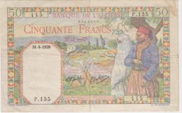 ALGERIA 50 Francs 1939 P-84 VERY NICE OBSOLETE FRANCE COLONIAL BANKNOTE - Algérie