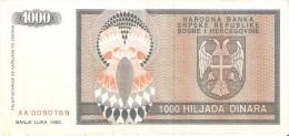 BILLETE DE BOSNIA HERZEGOVINA DE 1000 DINARA DEL AÑO 1992 (BANKNOTE) - Bosnia Y Herzegovina
