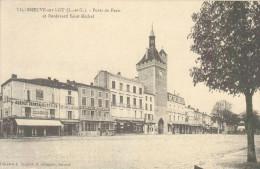 REPRO CPA Série Cartes D´Autrefois -   Villeneuve Sur Lot - Porte De Paris  Et Boulevard Saint Michel - - Villeneuve Sur Lot