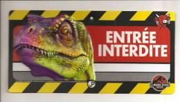 Pancarte De Porte: Le Monde Perdu, Jurassic Park, The Lost World, Dinosaure, La Vache Qui Rit, Entree Interdite (14-2174 - Advertising (Porcelain) Signs
