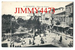 CPA POST CARD - Scans Recto-Verso - 14 BEYROUTH Liban - Place des Canons  - Edit. Deychamps � B�ziers