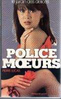 Collection Livre POLICE DES MOEURS - PRESSES DE LA CITE - ANDRE BURNAT - N° 11 Le Jardin Des Délices - Police Des Moeurs