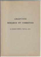 Argentina Corientes: Jewell,Charles. Argentine Research On Corrientes  London 1964, 35 P. - Filatelia E Historia De Correos