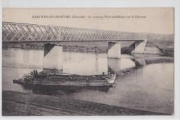 CASTETS-EN-DORTHE - Le Nouveau Pont Métallique Sur La Garonne - TTB - France