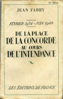 II Guerre Mondiale, De La Place De La Concorde Au Cours De L´intendance La Marche à La Guerre, Front Populaire, Pétain, - Histoire