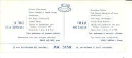 """Restaurant  La Tasse Et La Soucoupe  The Cup And Saucer, Montreal, Quebec  9"""" X 4""""  22.5 Cm X 10 Cm - Blotters"""