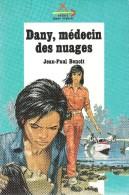 DANY, MEDECIN DES NUAGES - SIGNE DE PISTE - JOUBERT - Livres, BD, Revues