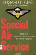 SPECIAL AIR SERVICE HISTORIQUE SAS FRANCAIS 1940 1945 FFL PARACHUTISTE FRANCE LIBRE COMPAGNON LIBERATION