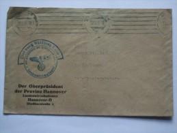 GERMANY 1943 FELDPOST ENTIRE HANNOVER TO NORDGOLTERN WITH OBERPRASIDENT CACHET - Brieven En Documenten