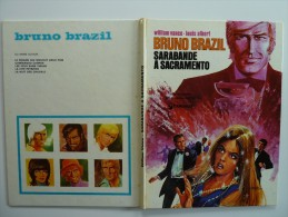 Bruno Brazil, Sarabande à Sacramento En  EO  1974  Edition Dargaud, En BE+ - Bruno Brazil