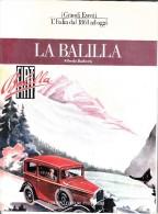 LA BALILLA-ALFREDO BARBERIS-ADVERTISING-REKLAM-WERBUNG- 64 PAGINE IN ITALIANO- I GRANDI EVENTI-L´ITALIA DAL 1861 AD OGGI - Motori