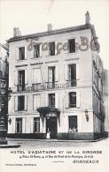 (33) Bordeaux - Hotel D'Aquitaine Et De La Gironde - 4 Place St Rémy Et Rue Du Pont De La Mousque - TTBE ! - Bordeaux