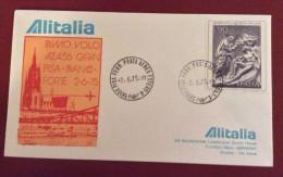 1975 - ALITALIA PRIMO VOLO AZ 456 CARAV, PISA - FRANCOFORTE  - TIMBRO D´ARRIVO AL RETRO - Avions