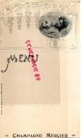 51 - EPERNAY - RARE MENU AVEC CARTE POSTALE DETACHABLE CHAMPAGNE MERCIER - 1900- ART NOUVEAU - Menus