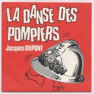 La Danse Des Pompiers - Venzolasca (Disque 45 Tours) DUPONT Jacques - Vinyles
