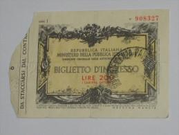 200 Lire - Répubblica Italiana - Biglietto D´Ingresso  **** EN ACHAT IMMEDIAT **** - [ 2] 1946-… : Républic