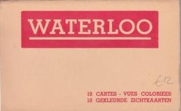 Waterloo   10 Ingekleurde Postkaarten           Scan 7861 - Waterloo