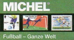 Fußball Katalog MICHEL Zur WM 2014 Brasilien ** 50€ Championat BRAZIL With Topic Soccer Stamp Catalogue Of All The World - Originele Uitgaven