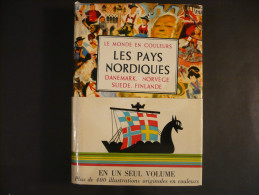 LES PAYS NORDIQUES - Le Monde En Couleur - Très Beau Petit Livre - Danemark - Norvège - Suède - Finlande - Editons ODE - Tourisme