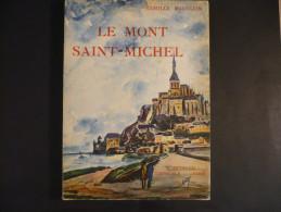 LE MONT-SAINT-MICHEL - Par Camille Mauclair - - History