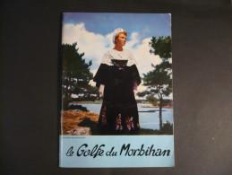 56 - GOLFE DU MORBIHAN - Petit Livret De 47 Pages Par Michel De Galzain - Tourismus