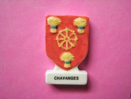 Feve PERSO - BLASON - CHAVANGES - Boulangerie PLIQUE - BLASONS 2006 ( Feves ) - Région