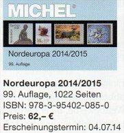 MICHEL Nord-Europa 2014/2015 Katalog Neu 62€ Band 5 Nordeuropa Stamp Danmark Eesti Soumi FL Latvia Litauen Norge Sverige - Non Classificati