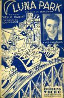 Luna Park Par Yves Montand, Jean Guigo Et Louis Gasté (partition) - Autres