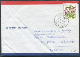 1988 Iceland Selfoss Flowers Airmail Cover - Sweden - 1944-... Repubblica