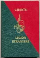 LEGION ETRANGERE CARNET DE CHANTS D�ORIGINE RELIE CUIR ETAT EXCELLENT
