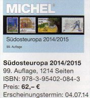MICHEL Südost-Europa 2014/2015 Katalog Neu 62€ Band 4 Southeast-Europe Stamp Ägäis Kreta Kroatien SRB BG GR RO TR Cyprus - Pasatiempos Creativos
