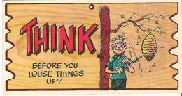 """Wacky Plak Bookmark Post Card  4.8"""" X 2.5""""  12 Cm X 6.3  Cm Think Before You Louse Things Up! - Humour"""