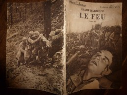 LE FEU  (Journal D´une Escouade ..pendant La Guerre 1914-1918)  Par Henri Barbusse Tome II - Livres, BD, Revues