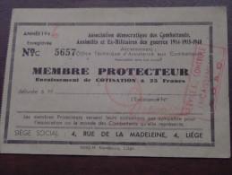 MEMBRE PROTECTEUR Encaissement De COTISATION à 25 Francs / Assimilés Ex Militaires Des Guerres ( Details Zie Foto´s ) ! - Documenten